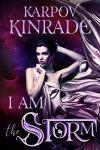 I Am the Storm (The Night Firm Book 2) by [Kinrade, Karpov]