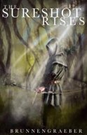 The Sureshot Rises by [Brunnengraeber, Phillip]