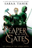 A Reaper at the Gates (An Ember in the Ashes Book 3) by [Sabaa Tahir]